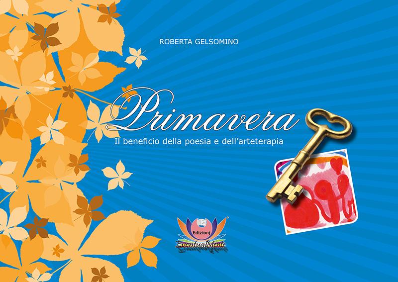 Primavera, di Roberta Gelsomino, Edizioni EventualMente 2015